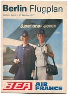 Airplane  Airlines, Plane Flug - BEA Air France, Berlin Flugplan / Flight Plan Timetable, Year 1971. - Europa