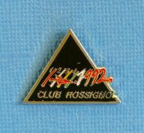 1 PIN'S //  ** 1992 / CLUB ROSSIGNOL / SKI ALPIN ** - Sport Invernali