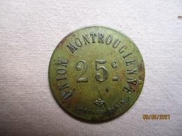 France: Union Montrougienne 25 Centimes - Monetari / Di Necessità
