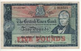 SCOTLAND  5 Pounds The British Linen Bank     P167b   (Sir Walter Scott  Dated 18th August 1964 ) - 5 Pond