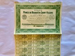 Sté  Des  MINES  De  BOURBON  SAINT-HILAIRE --------Action  De Jouissance  De  100 Frs - Mines