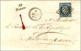 Grille / N° 4 Très Belles Marges Cursive 39 / Onesse Sur Lettre Pour Mont-de-Marsan, Au Recto Dateur B. 1851. - SUP. - R - 1849-1850 Ceres