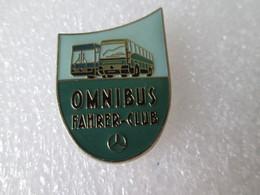 PIN'S    MERCEDES BENZ   OMNIBUS    FAHRER CLUB - Mercedes