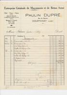 Facture Entreprise De Maçonnerie PAULIN DUPRE  à  COURTENAY 45 Loiret - 1900 – 1949