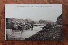 ARMENTIERES (59) - LE PONT DE L'ABATTOIR - SLAUGHTER-HOUSE BRIDGE - Armentieres