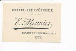 Carte De Visite + Facture Au Dos HOTEL DE L' ETOILE Propriétaire MEUNIER   à COURTENAY 45 Loiret - 1900 – 1949