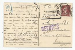 Marcophilie Cachet Tcf 1925 St étienne Rp  Manufacture Pour Paris Vie Griffe Refuges Aurères Touring Club De France - 1921-1960: Moderne