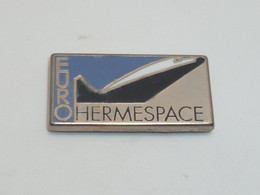 Pin's EURO HERMESPACE - Spazio