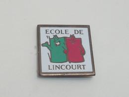 Pin's ECOLE DE LINCOURT - Amministrazioni