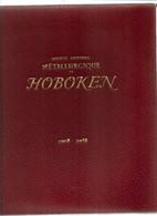 9 06 AL//  METALLURGIE DE HOBOKEN 1908 1958   196 P    PRACHTIGE DOCUMENTATIE + FOTOS  !!! - Sin Clasificación