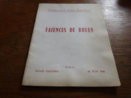Catalogue Collection D'un Amateur Paris Galliera 18/6/1964 Faiences De Rouen 12 Pages - Unclassified
