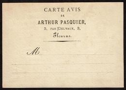 Carte Avis - Publicitaire - C1900 - Arthur PASQUIER 3 Rue Delvaux à Fleurus - Imprimerie - Lithographie - Papeterie - Publicidad