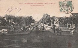 ***  CAMBODGE  ***  PHNOM PENH  Pont Des Nagas Serpents Polycephales - Cambodja