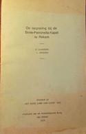De Opgraving Bij De Sinte-Petronella-Kapel Te Rekem - Door A. Claassen En L. Janssen - 1974 - Lanaken