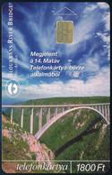 """2001 """"Hidak"""" Bloukrans River Bridge Telefonkártya, 2000 Példányos, Jó állapotban - Unclassified"""