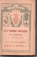 25 HERICOURT HISTORIQUE DE REGIMENT 47 REGIMENT ARTILLERIE 107 PARC D ARTILLERIE 107 BELFORT - Frans