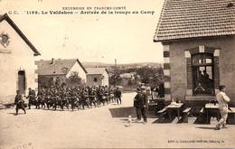 Arrivée Au Camp Du Valdahon De La Clique D'un Bataillon De Chasseurs à Pied - Regimientos