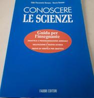 Conoscere Le Scienze. Guida Per L'insegnante - Altri