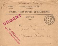 1939- Env. P T R N°819 Cad T & P  URGENT Rouge  + LE DIRECTEUR / DE LA POSTE AUX ARMEES Pour Le Bureau Frontière K - WW II