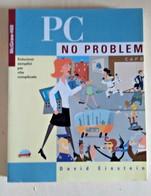 PC NO PROBLEM DAVID EINSTEIN ED 1997 - Informatica