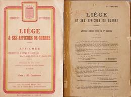 1914-1915 LIEGE Liège & Ses Affiches De Guerre. 2 Volumes. - War 1914-18