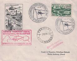 BAS-RHIN - STRASBOURG -  PREMIER TRANSPORT POSTAL INTERNATIONAL PAR HELICOPTERE - STRASBOURG-LUXEMBOURG - 1-6-1952. - Luchtpost
