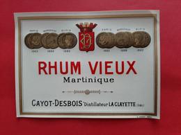 ETIQUETTE  G . JOUNEAU . PARIS / RHUM VIEUX MARTINIQUE / CAYOT - DESBOIS DISTILLATEUR LA CLAYETTE ( S & L ) - Ohne Zuordnung