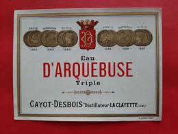 ETIQUETTE G . JOUNEAU . PARIS / EAU D' ARQUEBUSE TRIPLE / CAYOT - DESBOIS DISTILLATEUR LA CLAYETTE ( S & L ) - Ohne Zuordnung