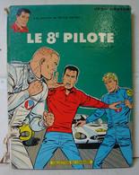 BD. 64. Michel Vaillant, Le 8èm Pilote . Editions Du Lombard. EO 1965 - Michel Vaillant