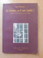Essai Sur L'homosexualité Le Rectum Est-il Une Tombe Leo Bersani 1998 - Rare - Signé Yves Philippe De Franqueville - Sonstige