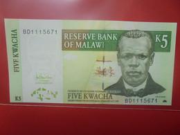 MALAWI 5 KWACHA Peu Circuler/Neuf (B.23) - Malawi