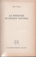 Le Finestre Di Piazza Navona - Silvio D'Amico - Unclassified