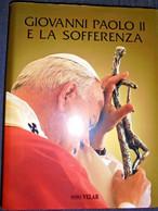 GIOVANNI PAOLO II E LA SOFFERENZA VELAR 1996 - Religione