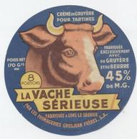 Etiquette Fromage La Vache Serieuse, Grosjean Lons Le Saunier - Cheese