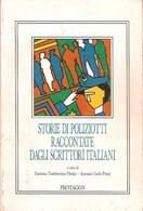 STORIE DI POLIZIOTTI RACCONTATE DAGLI SCRITTORI ITALIANI 1991 - Storia