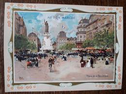 L36/85 CHROMO GRAND FORMAT . AU BON MARCHE . PARIS . PLACE DE LA REPUBLIQUE . SIGNEE LUIGI LOIR - Au Bon Marché