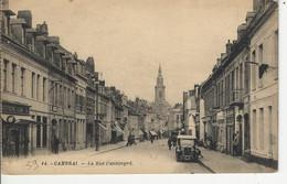 Cambrai La Rue Cantimpré - Cambrai