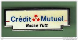 CREDIT MUTUEL *** BASSE YUTZ  *** 2113 - Banche
