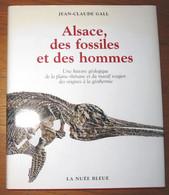 Livre Alsace, Des Fossiles Et Des Hommes Editions Nuée Bleue 2011 - Archeology