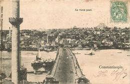 TURQUIE   CONSTANTINOPLE  Le Vieux Pont - Turkey