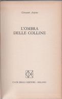 L'ombra Delle Colline - Giovanni Arpino - Unclassified