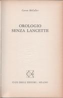 Orologio Senza Lancette - Carson  McCullers - Unclassified