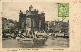 TURQUIE  CONSTANTINOPLE   Eglise Bulgare A  Balata - Turkey