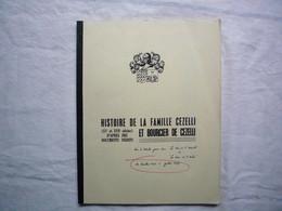 Dossier Histoire De La Famille Cezelli Et Boursier De Cezelli Documents Inédits Articles La Croix Hérault Et Aude - Non Classificati