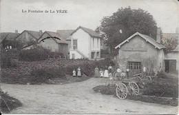 La Fontaine De La Veze  Carte En Bon état - Autres Communes