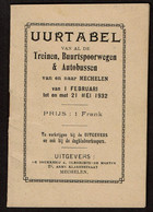1932 Horaires / Uurtabel - Treinen / Train - Buurtspoorwegen - Autobussen / Autobus - Mechelen / Malines - 32 Pages - Europa