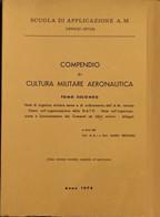 M. REZOAGLI COMPENDIO DI CULTURA MILITARE AEREONAUTICA TOMO SECONDO 1974 - Altri