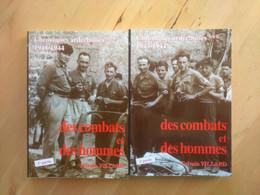 Chroniques Ardéchoises 1943-1944: Des Combats Et Des Hommes Sylvain Villard - War 1939-45