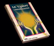 [ESOTERISME CARTOMANCIE TAROLOGIE] LASSALLE (Pierre) - Le Tarot De L'individualisation. - Esotérisme