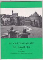 Le Château-Musée De Gaasbeek - Sammlungen
